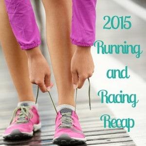 2015 Running and Racing Recap