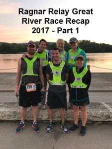 Ragnar Relay Great River Race Recap 2017 – Part 1